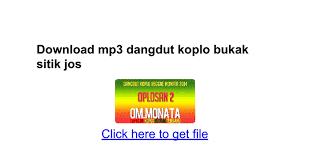 download mp3 dangdut cursari koplo terbaru download mp3 dangdut koplo bukak sitik jos google docs