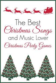 best christmas songs fun christmas party games christmas party