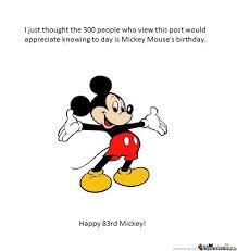 Disney Birthday Meme - happy birthday mickey by ben meme center