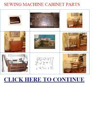 Singer Sewing Machine Cabinets by Sewing Machine Cabinet Parts Vintage Singer Sewing Machine Cabinet