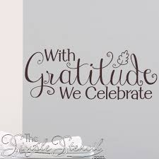 celebrate gratitude wall quote thanksgiving wall decor simple