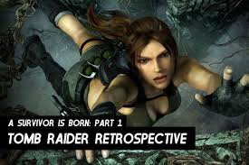 tomb raider a survivor is born wallpapers a survivor is born part 1 tomb raider retrospective retrocollect