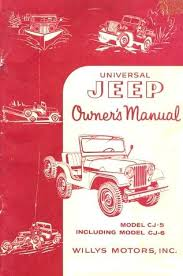 2005 jeep owners manual owner s manual for universal jeep model cj5 and cj6