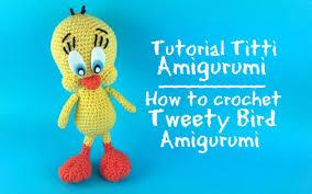 titti amigurumi crochet tweety bird amigurumi