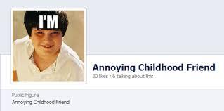 Annoying Childhood Friend Meme - image 300629 annoying childhood friend know your meme