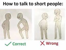 Short People Meme - dopl3r com memes how to talk to short people 0 correct x wrong