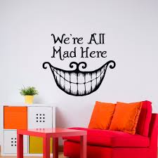 alice in wonderland wall decal quote we u0027re all mad here