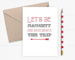 funny christmas card let u0027s be naughty card for husband wife