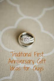 one year anniversary gift ideas for him five anniversary presents for guys countdowns and cupcakes