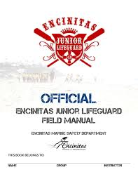 official encinitas junior lifeguard field manual by encinitas