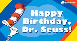 happy birthday dr seuss birthday dr seuss parkwood weekday early education center