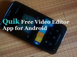 photo editing app for android free quik free editing app for android