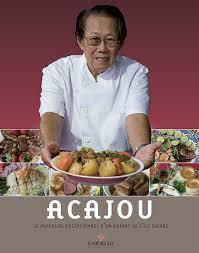 livre cuisine chinoise acajou le parcours exceptionnel d un enfant de l île sacrée au