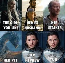 Girls Be Like Memes - 25 memes about jon snow jon snow memes