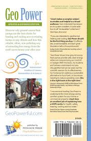 geo power stay warm keep cool and save money with geothermal