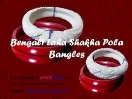 shakha pola bangles bengali shakha pola bangles laha shakha