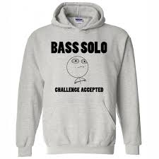 Hoodie Meme - unisex hoodie bass solo challenge accepted meme