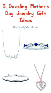 kay jewelers coupons 5 ways to celebrate your dazzling mom with gifts from kay jewelers