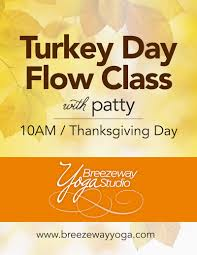 giving thanks on thanksgiving day flow yoga archives breezeway yoga studio