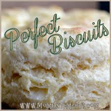 perfect homemade biscuits every time mom on timeout