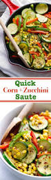 thanksgiving corn side dishes corn and zucchini saute recipe little spice jar