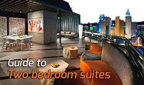 Las Vegas Two Bedroom Suites Guide - Vegas two bedroom suites