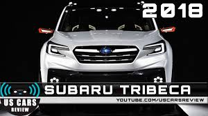 Subaru Tribeca Interior 2018 Subaru Tribeca Youtube