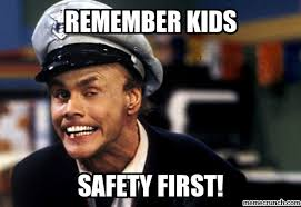 Funny Safety Memes - first