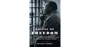 gospel of freedom martin luther king jr u0027s letter from