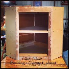 how to make a corner cabinet clover house building a corner cabinet