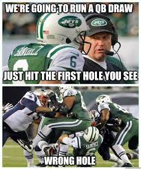 Fumble Meme - we re going to run a qb draw just hit the first hole you see wrong