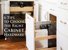 how to choose hardware for cabinets signature home services 6 tips to choose the right cabinet