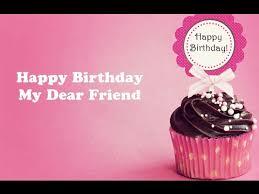 happy birthday my dear friend e greeting card youtube