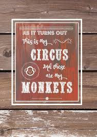 Circus Home Decor This Is My Circus And These Are My Monkeys Wall