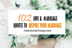 wedding quotes journey begins 102 marriage and quotes to inspire your marriage
