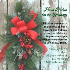 floral design for the holidays create your own centerpiece