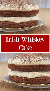 easy holiday dessert recipe irish whiskey cake