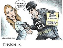 Green Card Meme - oavegranlundcom green card violation 1996 ice melania knauss of