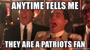 Meme Generator Goodfellas - anytime tells me they are a patriots fan good fellas meme