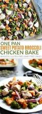 one pan sweet potato broccoli chicken bake the real food dietitians