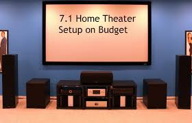 7 1 home theater systems 7 1 home theater setup budget youtube