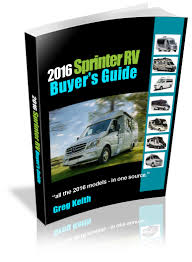 sprinter rv the 2016 sprinter rv buyer u0027s guide is out