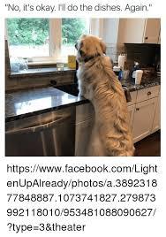 Okay Meme Facebook - no it s okay i ll do the dishes again ank sinatra