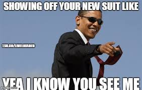 Suit Meme - cool obama meme imgflip