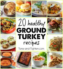 thanksgiving dinner idea 20 healthy ground turkey meal recipes tone and tighten