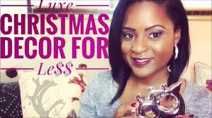 Christmas Decoration For Less by Dollar Tree Christmas Decor How To Make It Look Luxe For Less