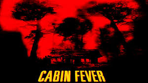cabin fever movie 2002 cabin fever 2002 movie review youtube