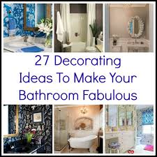decorating ideas for a bathroom 27decoratingideasbathroom jpg