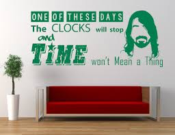 Home Wall Art Decor Foo Fighters Song Lyrics Quote These Days Vinyl Wall Art