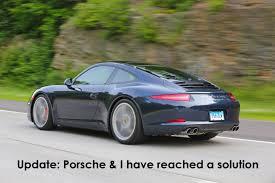 porsche 911 problems porsche 911 991 issues update porsche and i reached a